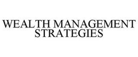 WEALTH MANAGEMENT STRATEGIES