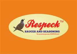 "RESPECK SAUCES AND SEASONINGS ""FOR GREAT TASTE PUT SOME RESPECK ON IT!"""