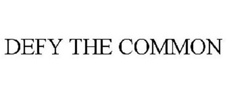 DEFY THE COMMON