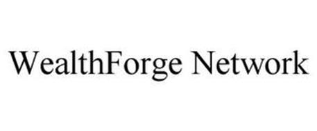 WEALTHFORGE NETWORK