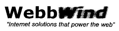 "WEBBWIND ""INTERNET SOLUTIONS THAT POWER THE WEB"""