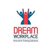 DREAM WORKPLACE INNOVATIVE TRAINING SOLUTIONS