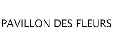 PAVILLON DES FLEURS