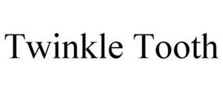 TWINKLE TOOTH