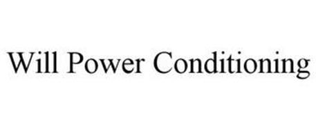 WILL POWER CONDITIONING