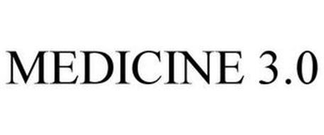 MEDICINE 3.0