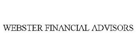 WEBSTER FINANCIAL ADVISORS
