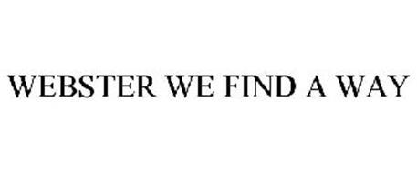 WEBSTER WE FIND A WAY