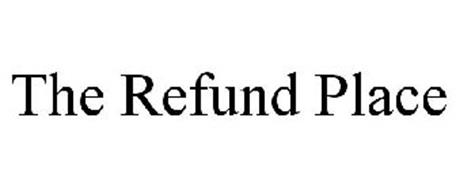 THE REFUND PLACE
