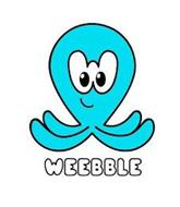 WEEBBLE