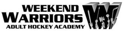 W WEEKEND WARRIORS ADULT HOCKEY ACADEMY