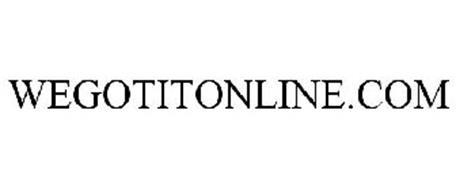 WEGOTITONLINE.COM