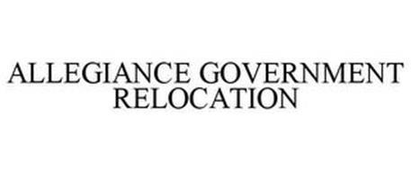 ALLEGIANCE GOVERNMENT RELOCATION