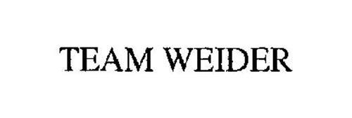 TEAM WEIDER