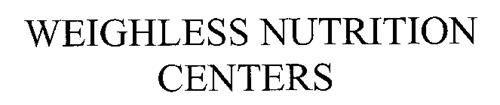 WEIGHLESS NUTRITION CENTERS