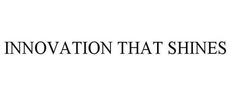 INNOVATION THAT SHINES