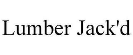 LUMBER JACK'D