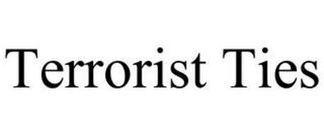 TERRORIST TIES