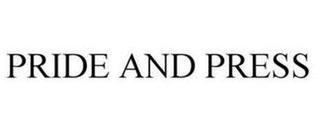 PRIDE AND PRESS