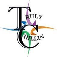 TRULY CHILLIN
