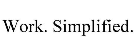 WORK. SIMPLIFIED.