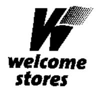 W WELCOME STORES