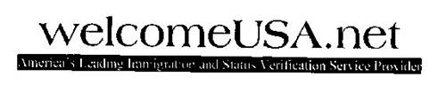 WELCOMEUSA.NET AMERICA'S LEADING IMMIGRATION AND STATUS VERIFICATION SERVICE PROVIDER