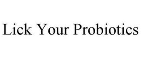 LICK YOUR PROBIOTICS