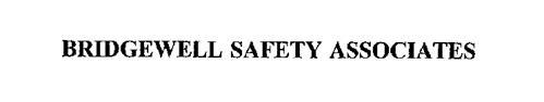 BRIDGEWELL SAFETY ASSOCIATES