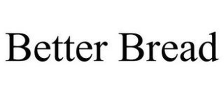 BETTER BREAD