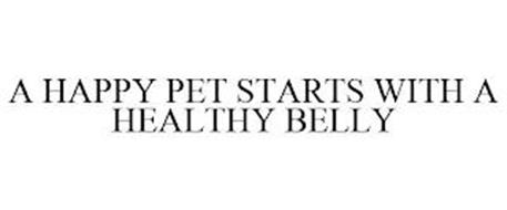 A HAPPY PET STARTS WITH A HEALTHY BELLY