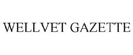 WELLVET GAZETTE
