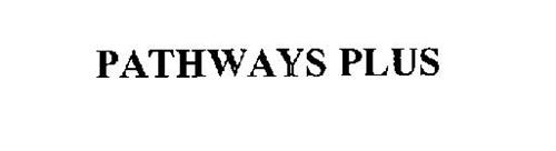 PATHWAYS PLUS