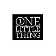 1 ONE LITTLE THING