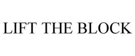 LIFT THE BLOCK