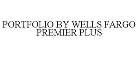 PORTFOLIO BY WELLS FARGO PREMIER PLUS