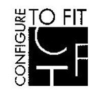 CTF CONFIGURE TO FIT