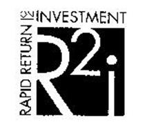 R2 I RAPID RETURN ON INVESTMENT
