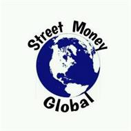 STREET MONEY GLOBAL