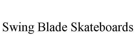 SWING BLADE SKATEBOARDS