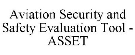 AVIATION SECURITY AND SAFETY EVALUATION TOOL - ASSET