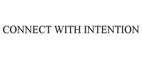 CONNECT WITH INTENTION