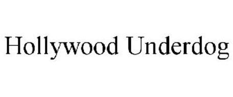 HOLLYWOOD UNDERDOG
