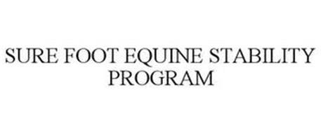 SURE FOOT EQUINE STABILITY PROGRAM