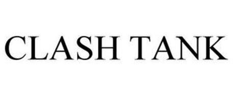 CLASH TANK