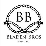 BB BLADEN BROS. SINCE 1917