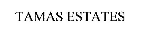 TAMAS ESTATES