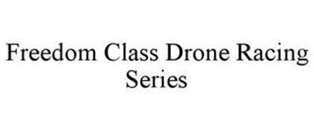 FREEDOM CLASS DRONE RACING SERIES
