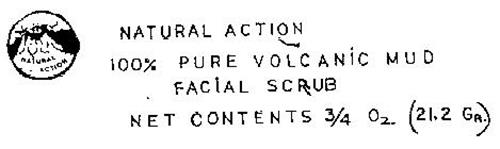 NATURAL ACTION 100 % PURE VOLCANIC MUD FACIAL SCRUB NET CONTENTS 3.4 OZ.  (21.2 GR)