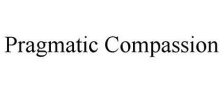 PRAGMATIC COMPASSION